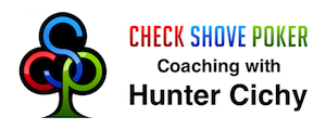 Poker Coaching with Hunter Cichy